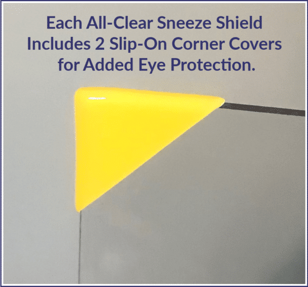 Corner Protectors for All Clear Privacy Shield